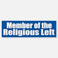 RELIGIOUS LEFT vinyl Bumper Bumper Bumper Sticker