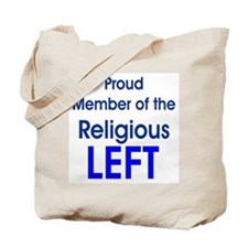 Proud Member of the Religious Left Tote Bag