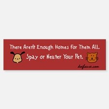 Too Few Homes Spay & Neuter Bumper Sticker (10 pk)