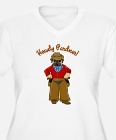 Howdy Pardner! T-Shirt