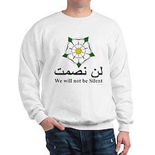 """We will not be silent"" Sweatshirt"