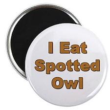 I eat spotted Owl Magnet