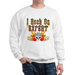 I Rock On Expert Sweatshirt