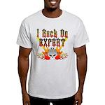 I Rock On Expert Light T-Shirt