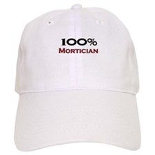 100 Percent Mortician Baseball Cap