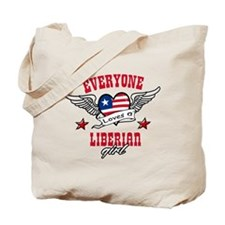 Everyone loves a Liberian girl Tote Bag