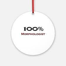 100 Percent Morphologist Ornament (Round)