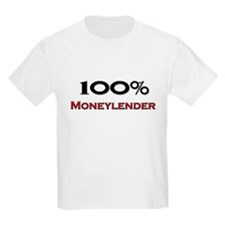 100 Percent Moneylender T-Shirt