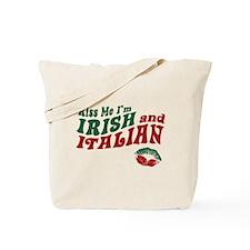 Kiss Me I'm Irish and Italian Tote Bag