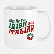 Kiss Me I'm Irish and Italian Mug
