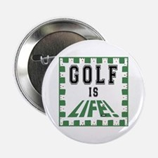 Golf Is Life Button