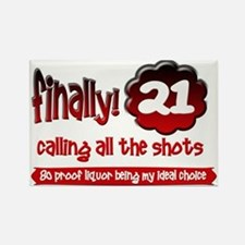 Finally 21 calling all the shots Rectangle Magnet