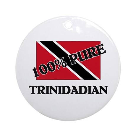 100 Percent TRINIDADIAN Ornament (Round)