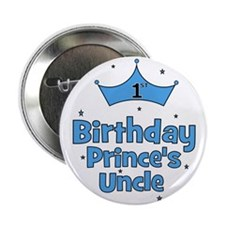 "1st Birthday Prince's Uncle! 2.25"" Button"