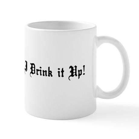 """I Drink Your Milkshake"" Coffee Mug"