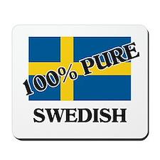 100 Percent SWEDISH Mousepad