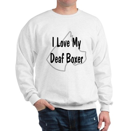 I Love My Deaf Boxer Sweatshirt