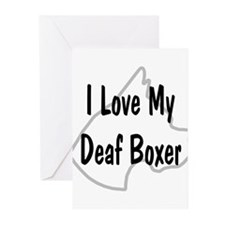 I Love My Deaf Boxer Greeting Cards (Pk of 10)