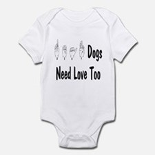 Deaf Dogs Need Love Too Infant Creeper