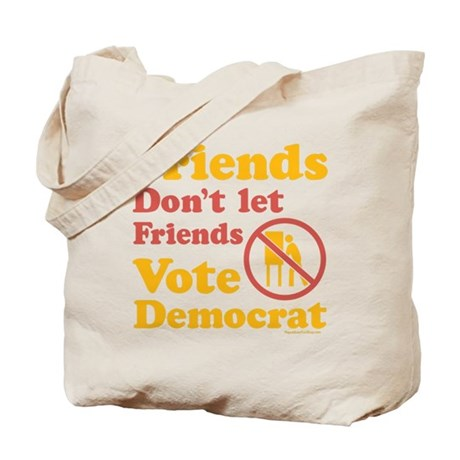 Friends Don't Tote Bag