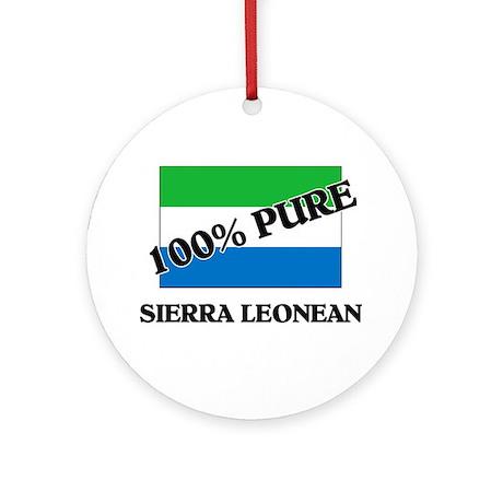 100 Percent SIERRA LEONEAN Ornament (Round)