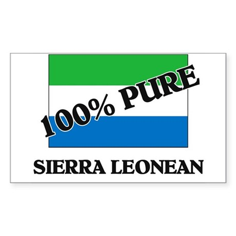 100 Percent SIERRA LEONEAN Rectangle Sticker