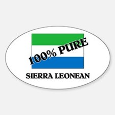 100 Percent SIERRA LEONEAN Oval Decal