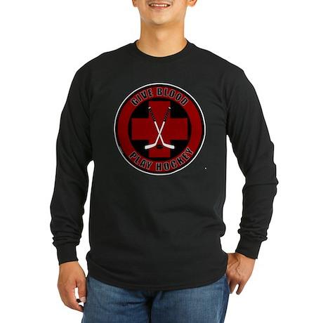Give Blood, Play Hockey Long Sleeve Dark T-Shirt