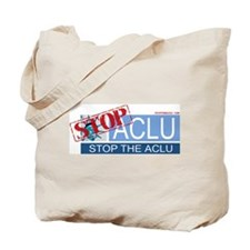 Stop_The_ACLU Tote Bag