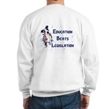 """UPDATE"" Education Beats Legislation Sweatshirt"