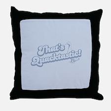 That's Quacktastic Throw Pillow