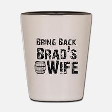 Cool Brad Shot Glass