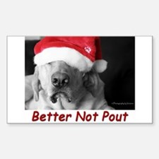 Better Not Pout Rectangle Sticker 10 Pk)