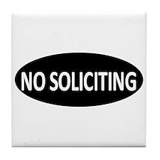 No Soliciting Tile Coaster