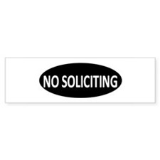 No Soliciting Bumper Bumper Sticker