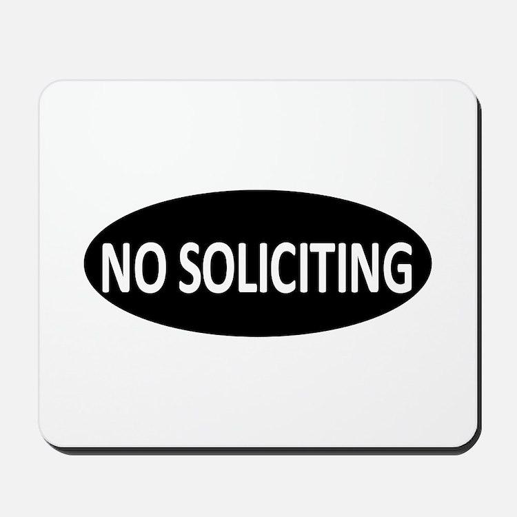 No Soliciting Mousepad