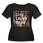 Live Laugh Bead Women's Plus Size Scoop Neck Dark
