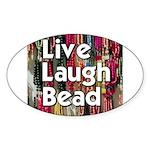 Live Laugh Bead Oval Sticker