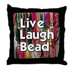 Live Laugh Bead Throw Pillow