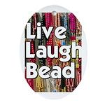Live Laugh Bead Oval Ornament