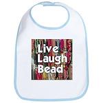 Live Laugh Bead Bib