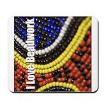 I Love Beadwork - Beads Mousepad