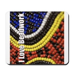 I Love Beadwork - Beads Mousepad