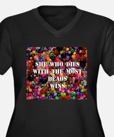 She Who Dies With The Most Be Women's Plus Size V-