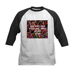 She Who Dies With The Most Be Kids Baseball Jersey
