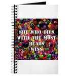 She Who Dies With The Most Be Journal