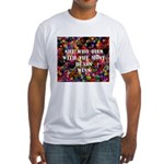 She Who Dies With The Most Be Fitted T-Shirt