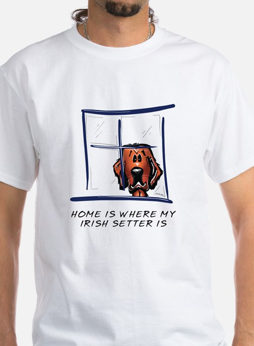 Home is Where My Setter Is Shirt