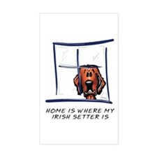 Home is Where My Setter Is Rectangle Decal