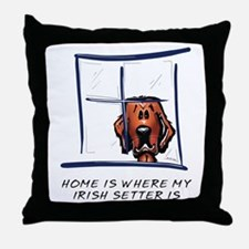 Home is Where My Setter Is Throw Pillow